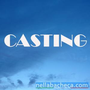 Casting Comparse Spot Pubblicitari TV Fiction Fotomodella